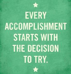 Accomplishment, motivation, words or wisdom : ) The Words, Cool Words, Quotable Quotes, Motivational Quotes, Inspirational Quotes, Positive Quotes, Positive Thoughts, Nice Thoughts, Positive Attitude