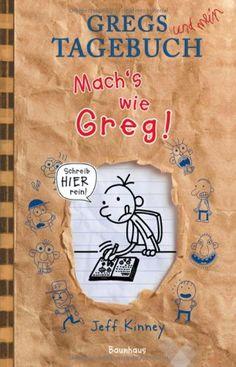 Gregs Tagebuch: Mach's wie Greg! von Jeff Kinney, http://www.amazon.de/dp/3833900768/ref=cm_sw_r_pi_dp_eu8zsb1ZZMYT6