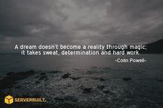A dream doesn't become a reality through magic... #serverbuilt