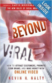 LISTEN TO THE (INTERESTING) PREVIEW!! Beyond Viral: How to Attract Customers, Promote Your Brand, and Make Money with Online Video (New Rules Social Media Series): Kevin H. Nalty...