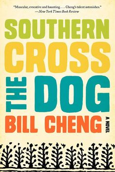 30 Of The Best Books Written By Millennials #refinery29 http://www.refinery29.com/2015/04/85774/best-books-by-young-authors-millennials#slide-16 Southern Cross The Dog by Bill ChengA rip-roaring, fiercely-written odyssey through the deep South, set after the Great Mississippi Flood of 1927. For the adventurers among you.