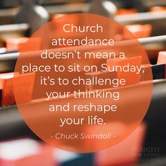 Church attendance doesn't mean a place to sit on sunday; it's to challenge your thinking and reshape your life. Sunday Church Quotes, Sunday Quotes Funny, Funny Quotes, Biblical Quotes, Faith Quotes, Bible Quotes, Blessed Friends, Monday Humor, Nutrition