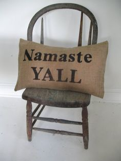 Yoga southern style - just need the apostrophe and comma in there and it'd be perfect!