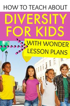 Looking for diversity activities for kids and kindness activities for kids? Try these Wonder lesson plans activities! #Diversity #kindness #lessons #childrensbooks #preteenbooks