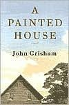 Title: A Painted House, Author: John Grisham