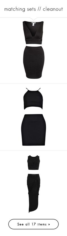 """""""matching sets // cleanout"""" by lolacamisasca ❤ liked on Polyvore featuring dresses, outfits, vestidos, black, party dresses, womens-fashion, knee length bodycon dress, 2 piece cocktail dress, body con dresses and 2 piece dress"""