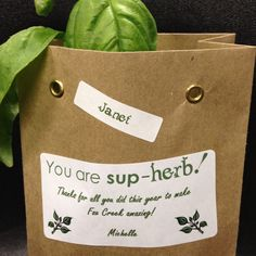 "Volunteer thank you gift. ""You Are Sup-HERB"""