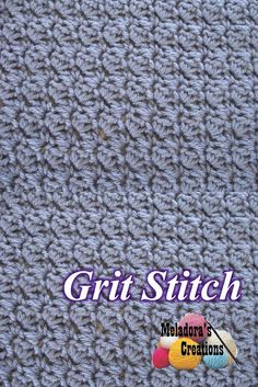 The Grit Stitch - Free Crochet Pattern. This is a fun and simple stitch. - Meladora's Creations