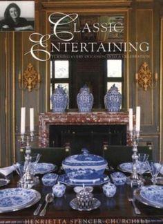 Classic Entertaining By Henrietta Spencer-Churchill 1855857081 | eBay