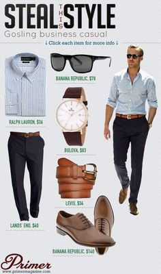 The ryan gosling business casual look. Fashion is temporary and expensive. Style is timeless and affordable. Dappered helps you work the retail system so that you can be comfortable, look sharp, and save money.Ryan Gosling,Men's CELB style