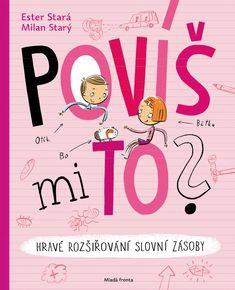 Povíš mi to? Milan, Language, Classroom, Album, Teaching, Activities, Education, Books, Logo