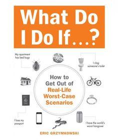 What Do I Do If…? By Eric Grzymkowski