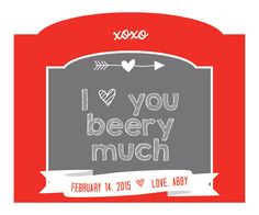 Valentines Beer Labels, Custom Beer Labels, I love you beery much, valentines gift for husband, valentines labels