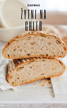ZAKWAS ŻYTNI NA CHLEB OD PIEKARZA! Bread, Food, Eten, Bakeries, Meals, Breads, Diet