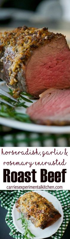 Roast Beef topped with a mixture of horseradish, garlic, and fresh rosemary is the perfect meal for a Sunday afternoon.