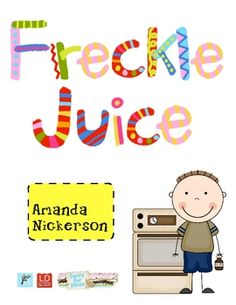 This unit is so much fun to teach!  Freckle Juice is a great introductory chapter book to use with your class! It's easy to relate to, funny, and n...