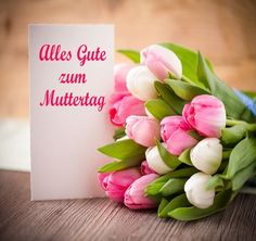 Photo about Bouquet of tulips with message saying Best wishes for Mother s Day in German. Image of mothers, german, celebration - 68758744 Wishes For Mother, Nature Images, Tulips, About Me Blog, Happy Birthday, Place Card Holders, Messages, Sayings, Pretty