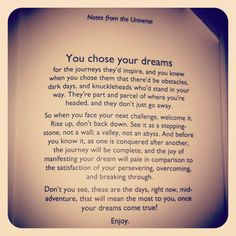 You chose your dreams
