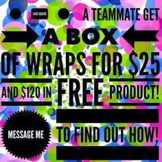 Join my team and in your first 30 days you can earn: - $120 in free products! - 4 wraps for only $25 - CASH bonuses paid weekly Contact me for more info!! ALL work is done off your smartphone/computer, with NO inventory to buy upfront to sell. 361.906.5918