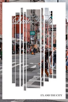 Ex And The City Big Show, New York Street, Travelogue, Solo Travel, Photo Wall, Vacation, City, Photograph, Vacations