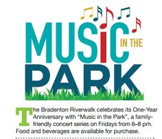 Music in the Park, free event in downtown Bradenton along the Riverfront!