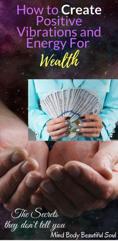 How to Create Positive Vibrations and Energy For Wealth. The Secrets they don't tell you. Wealth Affirmations, Law Of Attraction Affirmations, Positive Affirmations, Vibrations Energy, Wealth Quotes, Visualisation, Transform Your Life, Affirmation Quotes, How To Manifest