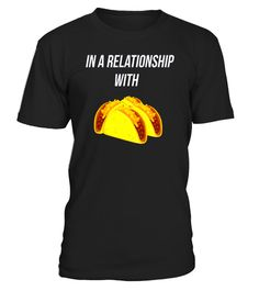"""# Funny Tacos Relationship Love T-Shirt .  Special Offer, not available in shops      Comes in a variety of styles and colours      Buy yours now before it is too late!      Secured payment via Visa / Mastercard / Amex / PayPal      How to place an order            Choose the model from the drop-down menu      Click on """"Buy it now""""      Choose the size and the quantity      Add your delivery address and bank details      And that's it!      Tags: relationship shirt, shirt for boyfriend, hirt…"""