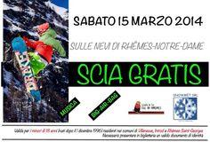Sabato 15 marzo 2014 i minori di 18 anni residenti nei comuni di Villeneuve, Introd e Rhemes-Saint-Georges sciano gratis!