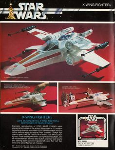 Kenner Star Wars product Supplement 1979 - page 07 Retro Toys, Vintage Toys, 1970s Toys, Vintage Stuff, Star Wars Toys, Star Wars Art, X Wing Fighter, Star Wars Vehicles, Star Wars Merchandise