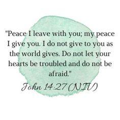 John 14:27, John, Jesus, God, bible, bible verses, encouragement, encourage