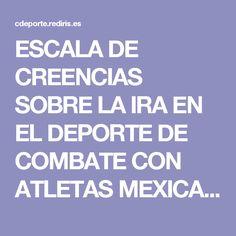 ESCALA DE CREENCIAS SOBRE LA IRA EN EL DEPORTE DE COMBATE CON ATLETAS MEXICANOS