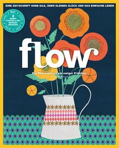 Flow Germany is all about positive psychology, mindfulness, creativity and the beauty of imperfection. We love illustrations and in each issue there is a gift made of our much-loved paper. In this Flow these are a morning notebook and phone sticker. Magazine Stand, Magazine Art, Magazine Design, Magazine Covers, Magazine Illustration, Love Illustration, Phone Stickers, Different Textures, Surface Pattern