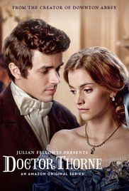 Watch Julian Fellowes Presents Doctor Thorne Season 1 now on your favorite device! Enjoy a rich lineup of TV shows and movies included with your Prime membership. Best Period Dramas, Period Drama Movies, Amazon Instant Video, Amazon Prime Video, Dr Thorne, Tv Series 2016, Julian Fellowes, Romantic Period, Libros