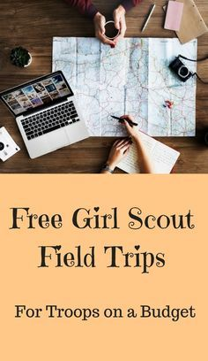 Free Girl Scout Field Trips for troops on a budget