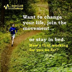 If doing the same thing over and over is working for you crack on.  If not.... change.... start with #6amCLUB