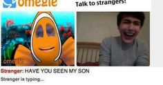 Image result for have you seen my son omegle