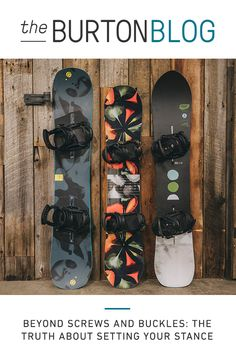 a4ec27e88f6a Beyond Screws and Buckles  The Truth About Setting Your Stance. Snowboard  ...