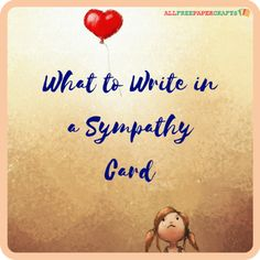 What to Write in a Sympathy Card | These words for sympathy will help you when you don't know what to say.