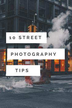 10 Beginner Tips Street Photography - 10 Street Photography Tips - Street Photography Tips, Nature Photography Tips, Photography Tips For Beginners, Stunning Photography, Photography Lessons, Photoshop Photography, Urban Photography, Photography Tutorials, Digital Photography