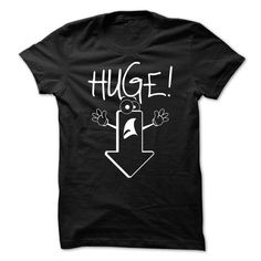 awesome HUGE Hoodies, I can't keep calm, I'm a HUGE Name T-Shirt