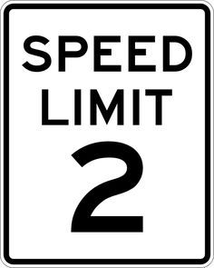 Speed Limit 2 - for a 2-year-olds CARS party. Customize to whatever age the child is turning. {HAVE}