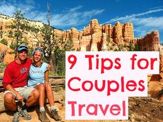 9 tips for couples travel….a lot of these would be good for friends and family who travel too!