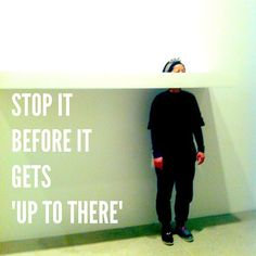 "Stop it before it gets ""up to there"". #dontletitgettoyou #mindset #control #positivethinking #art #installation #london #inspiration @southbanklondon by @dadailydo, via Flickr"