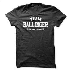 TEAM NAME BALLINGER LIFETIME MEMBER Personalized Name T - #sleeve tee #neck sweater. PURCHASE NOW => https://www.sunfrog.com/Funny/TEAM-NAME-BALLINGER-LIFETIME-MEMBER-Personalized-Name-T-Shirt.html?68278