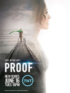 Proof (TNT- June 16, 2015) a TV Series drama produced by creator Rob Bragin, Tom Jacobson, Jill Littman, and Alex Graves serving as executive producers. Stars: Jennifer Beals, Matthew Modine, and Joe Morton. Following the death of her teenage son, a divorce, rift with her daughter, Dr. Carolyn Tyler is persuaded by Ivan Turing, tech inventor/billionaire with cancer, to investigate supernatural cases, reincarnation, near-death, and hauntings, hoping to find evidence that death is not final.