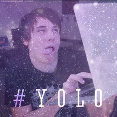 This is how everybody's face looks when they type YOLO.