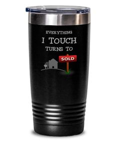 Funny Real Estate Agent Gift Everything I Touch Turns To SOLD | Etsy Gifts For Dog Owners, Dog Gifts, Real Estate Humor, Gifts For Hunters, Tumblers With Lids, Best Deals Online, Insulated Tumblers, Quote Prints, Everything