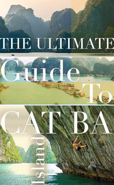 The Ultimate Guide To Cat Ba Island, Vietnam North Vietnam, Hanoi Vietnam, Cool Places To Visit, Places To Travel, Travel Destinations, Solo Travel, Asia Travel, Da Nang, Cat Ba Island