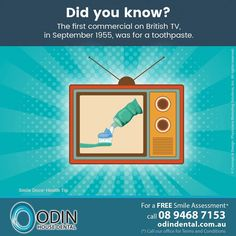 #DidYouKnow — The first commercial on British TV, in September 1955, was for a toothpaste. / For a Free Smile Assessment*, please call 08 9468 7153 - www.OdinDental.com.au / (*) Please call our office for Terms & Conditions. #SmileDocs #SmileDeals #practice #confidence #cosmetic #job #tmj #dentistry #services #implant #invisalign #zoom #whitening #dental #filler #preventive #dentist #oral #cosmetic #teeth #smile #innaloo