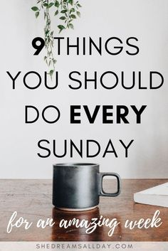 9 Things To Do Every Sunday For An Amazing Week is part of Self care routine - 9 things to do every Sunday to make your life a little easier, a little less stressful, more productive and for you to have an amazing week Good Habits, Healthy Habits, Healthy Life, Time Management Tips, Stress Management, Articles En Anglais, Sunday Routine, Bedtime Routine, Self Improvement Tips
